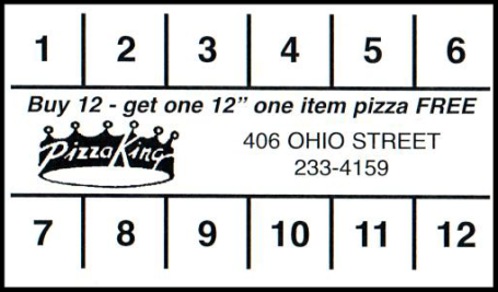 Pizza King - Ohio Street Buy 12 Get one Free Card